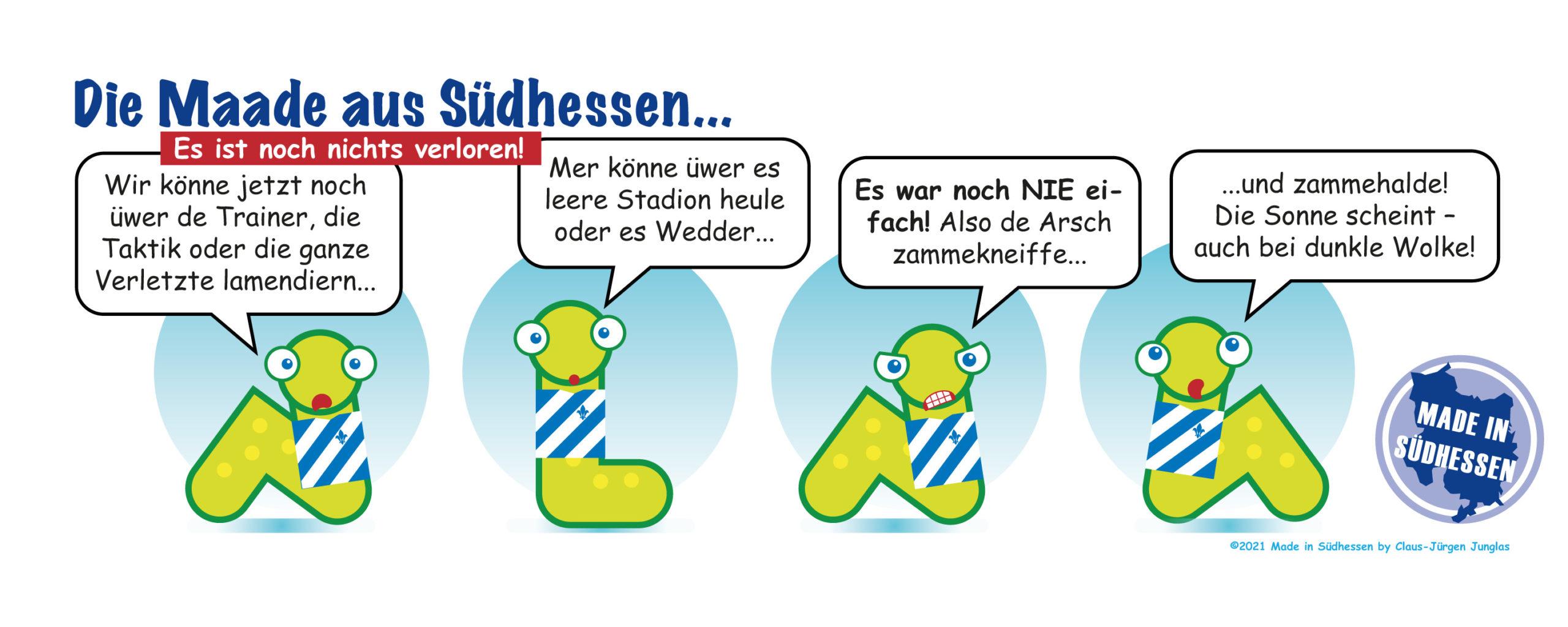 Die Maade aus Südhessen meint: Zammehalde!